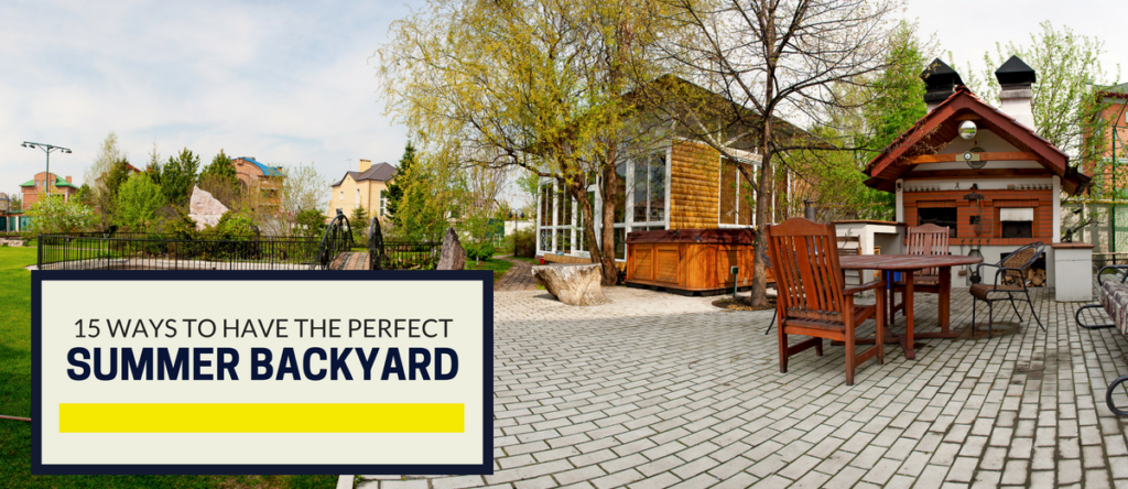 perfect summer backyard